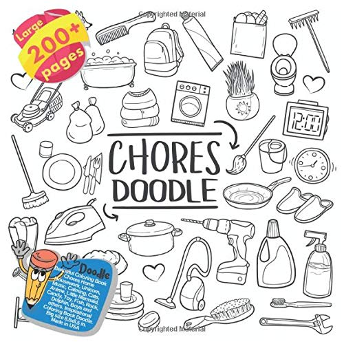 Beautiful Coloring Book Chores Home Housework, Unicorn, Music, Calming, Cats, Anime, Little Mermaid, Candy, Toy, Fish, Rock, Dolphin, Boys and others. ... Chores Home Housework and others Doodle Book)