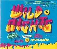 Wild Nights 2013