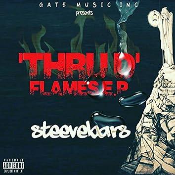 Thru D' Flames E.P [Mixtape]