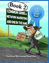 Common Sense & Network Marketing Are One In The Same (Common Sense - I Think)