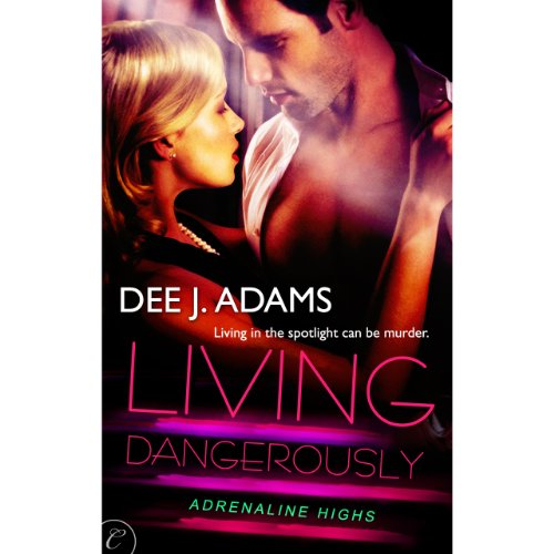 Living Dangerously audiobook cover art
