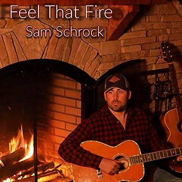 Feel That Fire