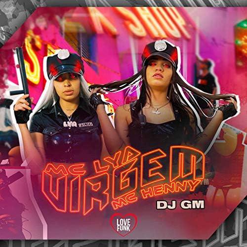 MC Lya, MC Henny & DJ GM