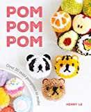 Pom Pom Pom: Over 50 Mini Pompoms to Make