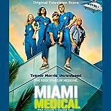Miami Medical: Original Television Score: Pilot Episode (Unused Cues)