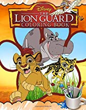 Lion Guard Coloring Book: Lion Guard Jumbo Coloring Book With Premium Images For All Funs