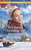 Her Amish Christmas Gift (Women of Lancaster County Book 4)