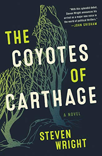 The Coyotes of Carthage: A Novel