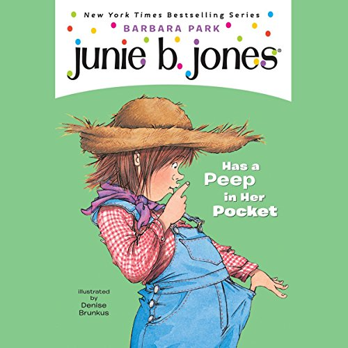 Junie B. Jones Has a Peep in her Pocket, Book 15 cover art