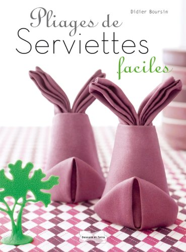 Pliages de serviettes faciles (Initiations)