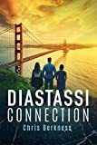 Diastassi Connection: Frozen Pandemic Series - Book 4 (Apocalypse)