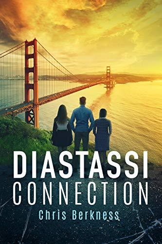 Diastassi Connection: Frozen Pandemic Series - Book 4 (Apocalypse) by [Chris Berkness]
