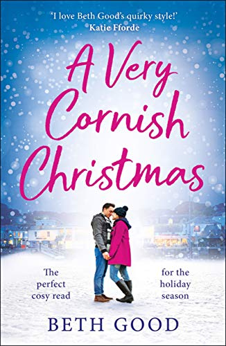 A Very Cornish Christmas by [Beth Good]