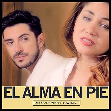 El Alma en Pie (feat. Lowrdez) - Single