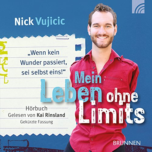 Mein Leben ohne Limits audiobook cover art