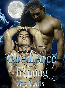 Obedience Training by [Mya Lairis]