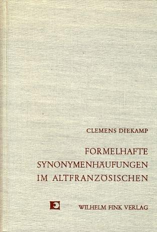 Formelhafte Synonymenhäufungen in der altpoitevinischen Urkundensprache (Romanica Monacensia)