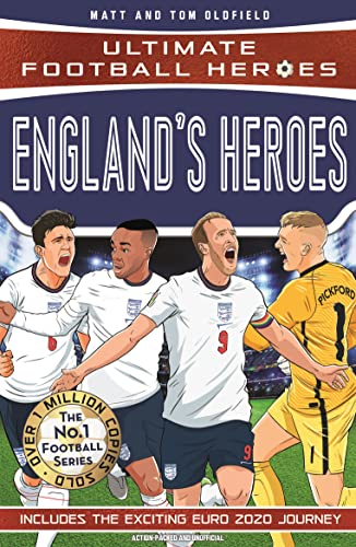 England's Heroes: (Ultimate Football Heroes - the No. 1 football series): Collect them all! (English Edition)
