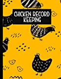 Chicken Record Keeping Log book: A Poultry Farm Journal To Keep Record Of Chicken's Name, Photo, Breed, Appearance, DOB, Purchase Date, Lay Date, Egg Color, Notes - Gifts For Chicken Farmers