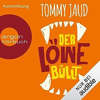 Der Löwe büllt                   Autor:                                                                                                                                 Tommy Jaud                               Sprecher:                                                                                                                                 Tommy Jaud                      Spieldauer: 7 Std. und 6 Min.     232 Bewertungen     Gesamt 4,3