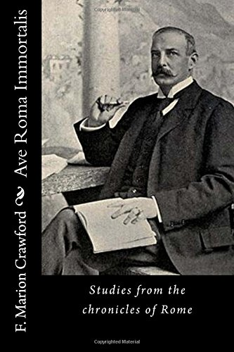 Ave Roma Immortalis: Studies from the chronicles of Rome: Volume 2