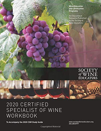 Compare Textbook Prices for 2020 Certified Specialist of Wine Workbook  ISBN 9781699895573 by Nickles, Jane,Nickles, Jane