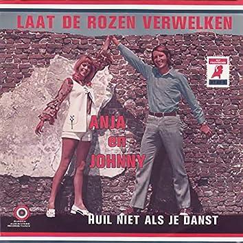Laat De Rozen Verwelken / Huil Niet Als Je Danst