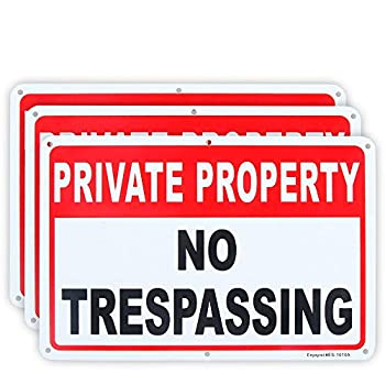 3 Pack Private Property No Trespassing Sign 10 x 7  .04  Aluminum Reflective Sign Rust Free Aluminum-UV Protected and Weatherproof