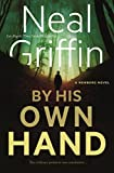 By His Own Hand: A Newberg Novel (The Newberg Novels, 3)