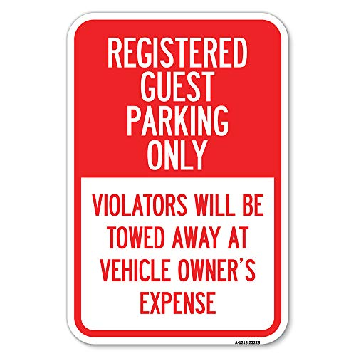 """Registered Guest Parking Only, Violators Will Be Towed Away at Vehicle Owner's Expense 