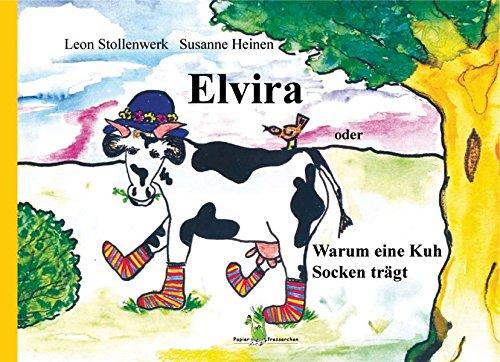 Elvira oder Warum eine Kuh Socken trägt