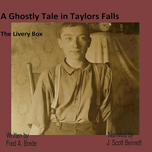 A Ghostly Tale in Taylors Falls: The Livery Box audiobook cover art