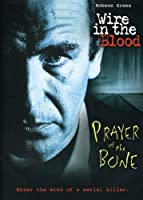 WIRE IN THE BLOOD: PRAYER OF THE BONE / (COL SUB)(北米版)(リージョンコード1)[DVD][Import]