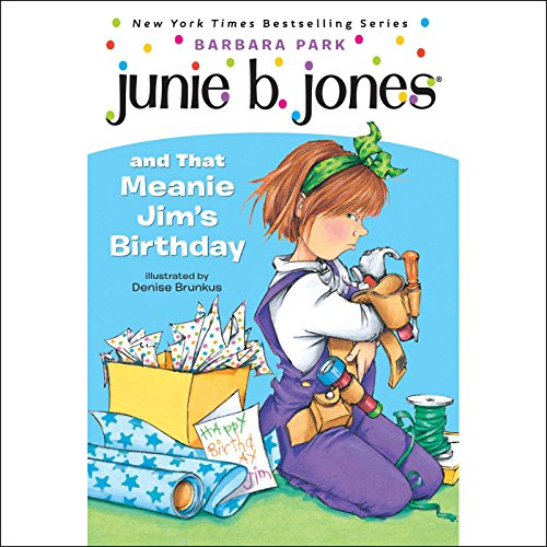 Junie B. Jones and that Meanie Jim's Birthday, Book 6 audiobook cover art