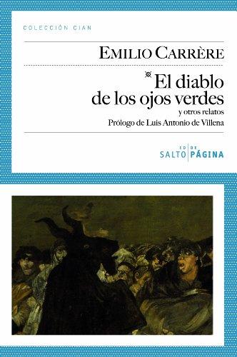 El Diablo De Los Ojos Verdes Y Otros Relatos (Colección Cian)