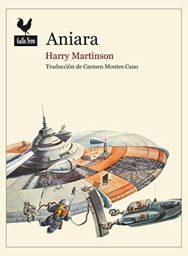 Aniara: Una odisea del espacio por el Premio Nobel Harry Martinson (Narrativas nº 28)