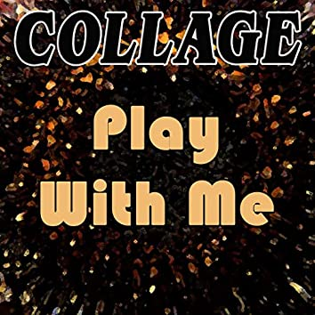 Play With Me (Remixes)