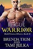 Rogue Warrior: (Dark Warrior Alliance Book 10) (English Edition)