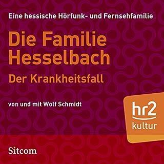 Der Krankheitsfall (Die Hesselbachs 1.21) Titelbild