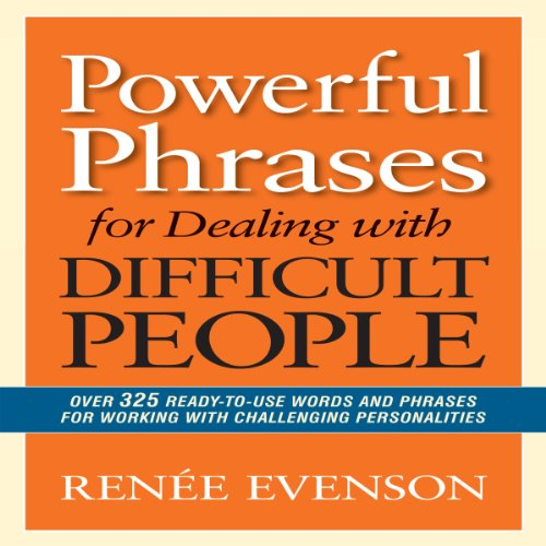 Powerful Phrases for Dealing with Difficult People audiobook cover art