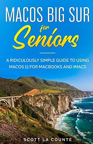 MacOS Big Sur For Seniors