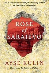 Rose of Sarajevo Kindle Edition