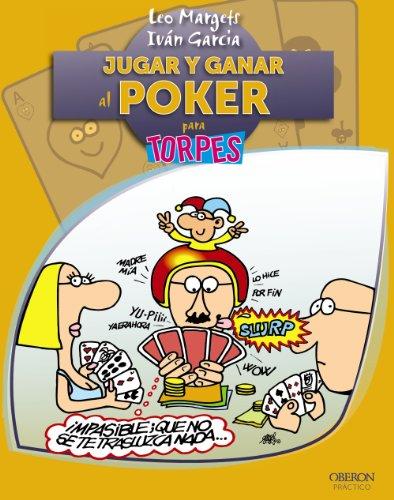 Jugar y ganar al Poker (Torpes 2.0)