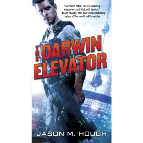 The Darwin Elevator Audiobook By Jason M. Hough cover art