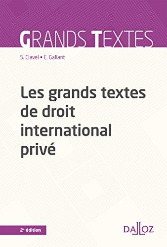 Les grands textes de droit international privé - 2e éd.