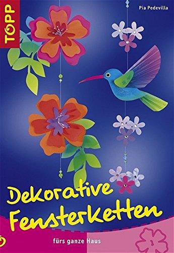Dekorative Fensterketten: Wohnraumdekoration aus Windowcolor, Papier, Naturmaterialien
