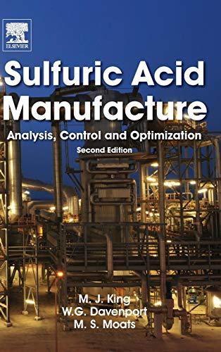 Sulfuric Acid Manufacture: Analysis, Control and Optimization