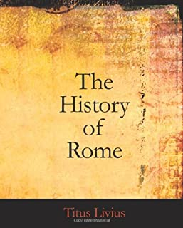 The History of Rome: Books 09 to 26