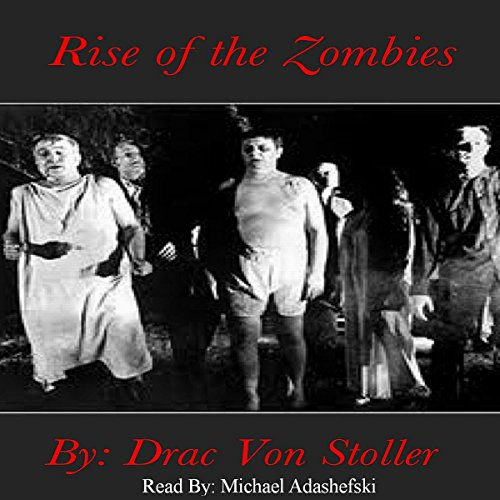 Rise of the Zombies audiobook cover art