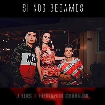 Si Nos Besamos (feat. Fernando Carvajal)